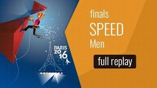 (LIVE ) IFSC World Championships Paris 2016 - Speed - Finals - Men by International Federation of Sport Climbing