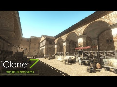 iClone 7  Work in Progress 1: Visual Enhancements