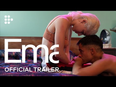 EMA | Official Trailer #2 | MUBI