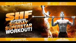 "SHF Superbowl Sunday ""SUPERSTAR"" Workout!"
