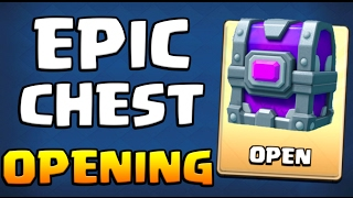 OPENING AN ''EPIC CHEST'' :: Clash Royale :: EPIC CHEST OPENING!