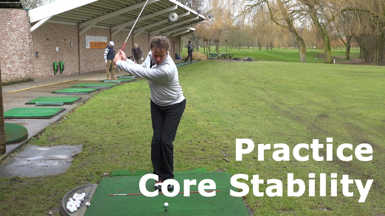 Golf Practice: Improve your Core Stability