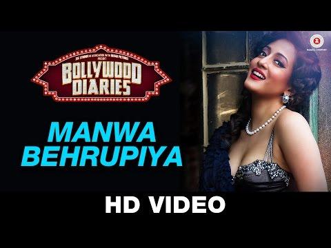 Manwa Behrupiya - Bollywood Diaries | Arijit Singh