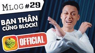 Mlog #29: 8 Loại Bạn Thân Nên Block Trên FB!