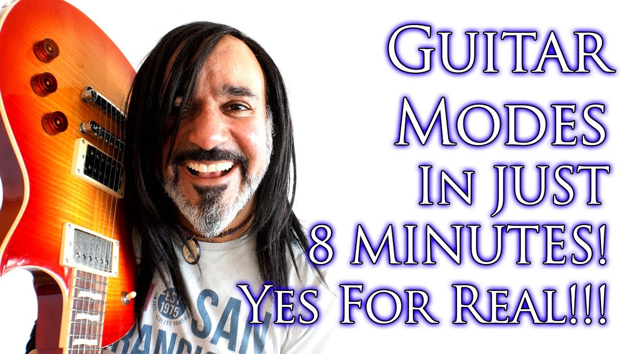 Guitar Modes in JUST 8 Minutes!!!!! YES FOR REAL!!!! 😃