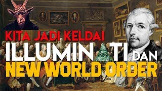 Video KITA JADI KELDAI ILLUMINATI & AGENDA NEW WORLD ORDER MP3, 3GP, MP4, WEBM, AVI, FLV Juli 2019
