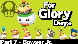For Glory Days: Bowser Jr – Part 7