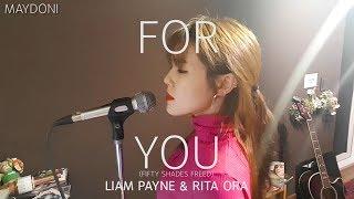 Video For You - Liam Payne & Rita Ora_(Fifty Shades Freed)(cover by MAYDONI)_그레이의 50가지 그림자 : 해방 MP3, 3GP, MP4, WEBM, AVI, FLV Januari 2018