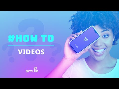 How To Make A Smule Music Video