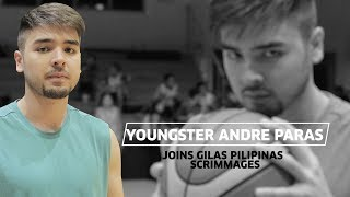 Youngster Andre Paras Joins Gilas Pilipinas Scrimmages