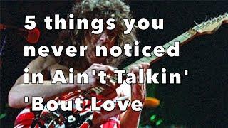 Video 5 Things You Never Noticed in Ain't Talkin' 'Bout Love by Van Halen! Weekend Wankshop 184 MP3, 3GP, MP4, WEBM, AVI, FLV Juli 2018
