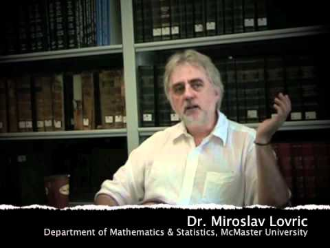 mcmaster University Math - Dr. Miroslav Lovric (Department of Mathematics & Statistics, McMaster University) describes some of the highlights of his teaching career. Part of a series o...