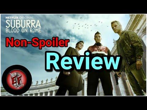 "Netflix's ""Suburra- Blood on Rome""  Non-Spoiler Review"