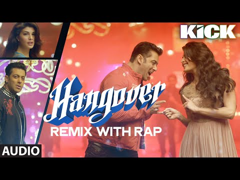 Hangover (Remix with Rap) Video Song - Salman Khan-...
