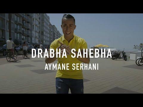 | Aymane Serhani - DRABHA SAHEBHA