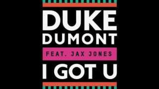 Video Duke Dumont feat. Jax Jones - I Got You (Original Mix) [LYRICS] MP3, 3GP, MP4, WEBM, AVI, FLV Juni 2019