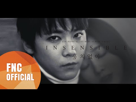 INSENSIBLE [MV] - Lee Hong Ki