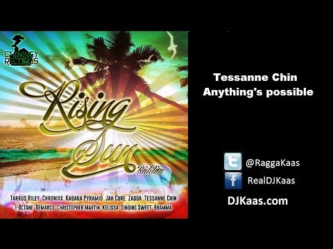 Tessanne Chin – Anything's Possible (October 2013) Rising Sun Riddim | Chimney Records | Reggae