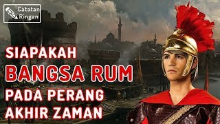 Video Siapa Bangsa Rum dalam Al Qur'an? MP3, 3GP, MP4, WEBM, AVI, FLV November 2018