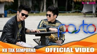 Download lagu Pasto Ku Tak Sempurna Mp3