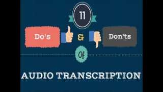 11 Do's and Don'ts of Audio Transcription