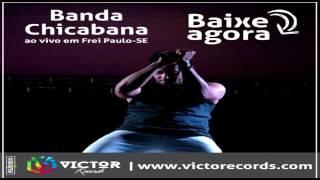 RUMO AO 2 MIL ISNCRITO APOIO EQUIPE OS FERAS DA MIDIA DA BAHIA LINK: https://www.facebook.com/portalOsfera... CD DISPONIVEL:https://www.suamusica.com.br/chicabanaaovivofpvr