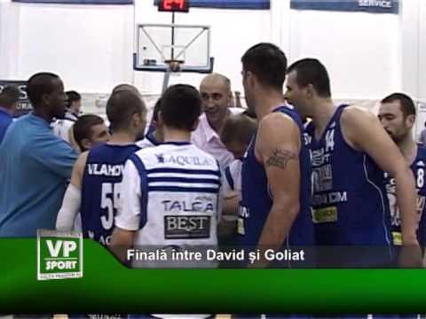 Finală între David și Goliat