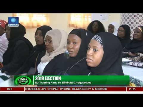 EU Trains INEC Officials Ahead Of 2019 Elections |News Across Nigeria|