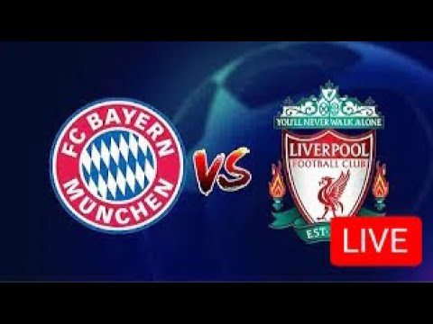 Bayern Munich Vs Liverpool Live Commentary
