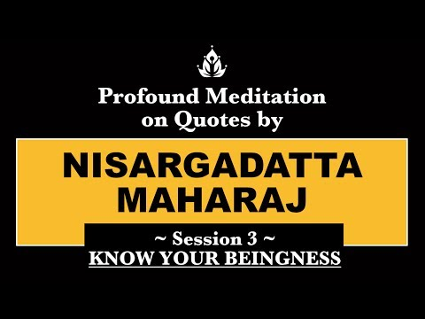 Nisargadatta Maharaj: Guided Meditation – Know Your Beingness