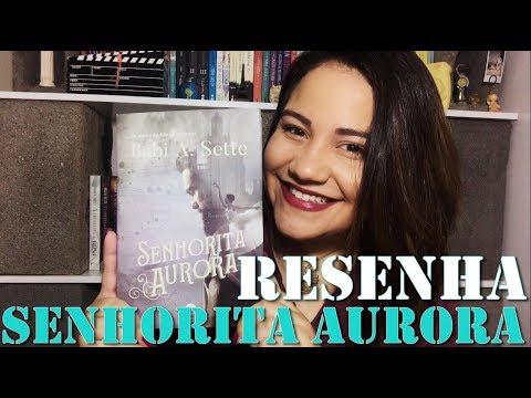 RESENHA | Senhorita Aurora - Babi A Sette