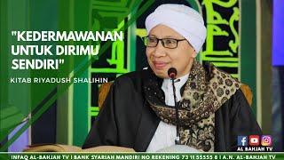 Video Kedermawanan Untuk Dirimu Sendiri | Buya Yahya | Kitab Riyadush Sholihin | 29 Nov 2015 MP3, 3GP, MP4, WEBM, AVI, FLV Mei 2019