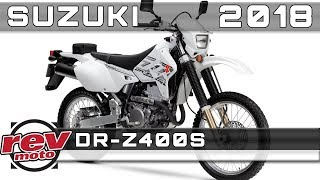2. 2018 SUZUKI DR-Z400S Review Rendered Price Release Date