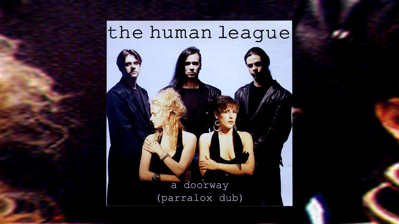 The Human League - A Doorway (Parralox Bootleg Dub)