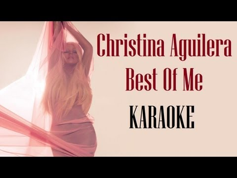 Karaoke: Christina Aguilera Best Of Me (Official Instrumental) HD