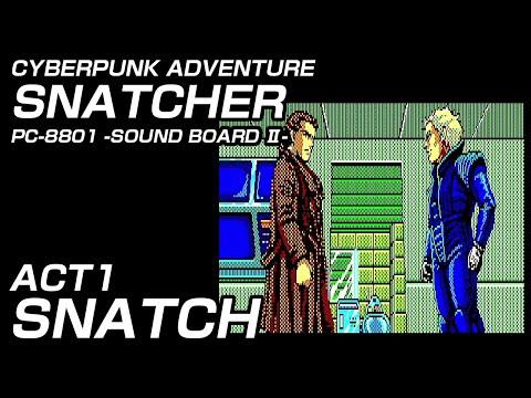 PC-8801 スナッチャー ACT1 [サウンドボードII(OPNA) 実機] 1080p60fps / SNATCHER ACT1