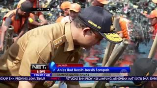 Gubernur DKI Jakarta Anies Baswedan Ikut Bersih Bersih Sampah di Muara Angke - NET 5