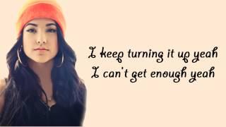 Can't Get Enough (feat. Pitbull) - Becky G - Lyrics