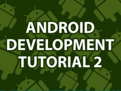 Android Development Tutorial 2