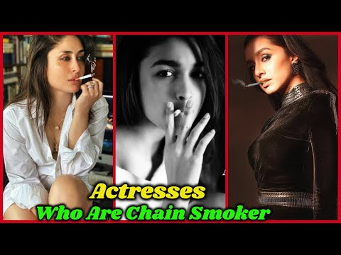 Smoking Addicted Bollywood Actresses   Priyanka Chopra, Shraddha Kapoor, Alia Bhatt, Kiara Advani