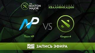 Team NP vs Kingao+4, Boston Major Qualifiers - America [LightOfHeaveN, Jam]