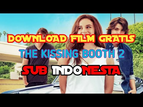 Download film gratis : The Kissing booth 2 Sub Indonesia