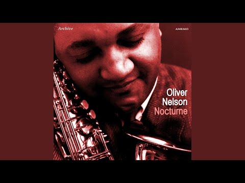 Oliver Nelson with Lem Winchester ‎– Nocturne