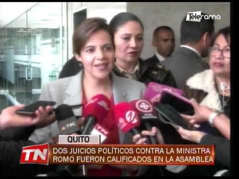 Dos juicios políticos contra la ministra Romo fueron calificados en la asamblea