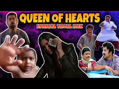 QUEEN OF HEARTS | LYRICAL TROLL MIX | STARLA EDNEY | MALAYALAM | VIDEO | TRENDING