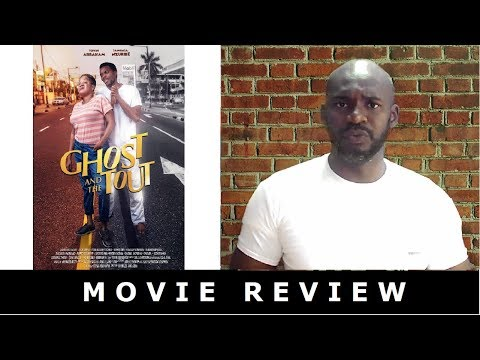 Ghost And The Tout - Nollywood Movie Review