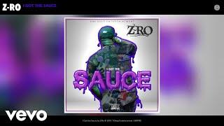 Z-Ro - I Got the Sauce (Audio)