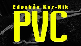 Video Edoshův Kur-ník - PVC - umělohmotné potřeby