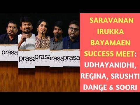 Saravanan Irukka Bayamaen Success Meet: Udhayanidhi, Regina, Srushti Dange & Soori