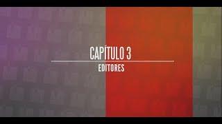 """Vuelan las Plumas, capítulo 3, """"Los Editores"""""""